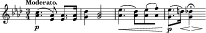 "\relative c'' { \time 3/4 \key aes \major \clef treble \tempo ""Moderato."" <c aes>4.-\p( <aes ees>8) <aes ees>8. <aes ees>16 <des g,>4 <bes g>2 <ees aes,>4.\<( <des aes>8)[ <ees aes,>-.( <f aes,>-.)] <ees g,>8.-\p( d16)\< <des g,>4\fermata\> s64\!  }"