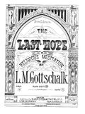 TN-Gottschalk Piano Music Dover 22 The Last Hope Op 16.jpg