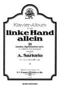 Sartorio, Arnoldo - Album for the Left Hand Alone - 21 Transcriptions - LHA.jpg