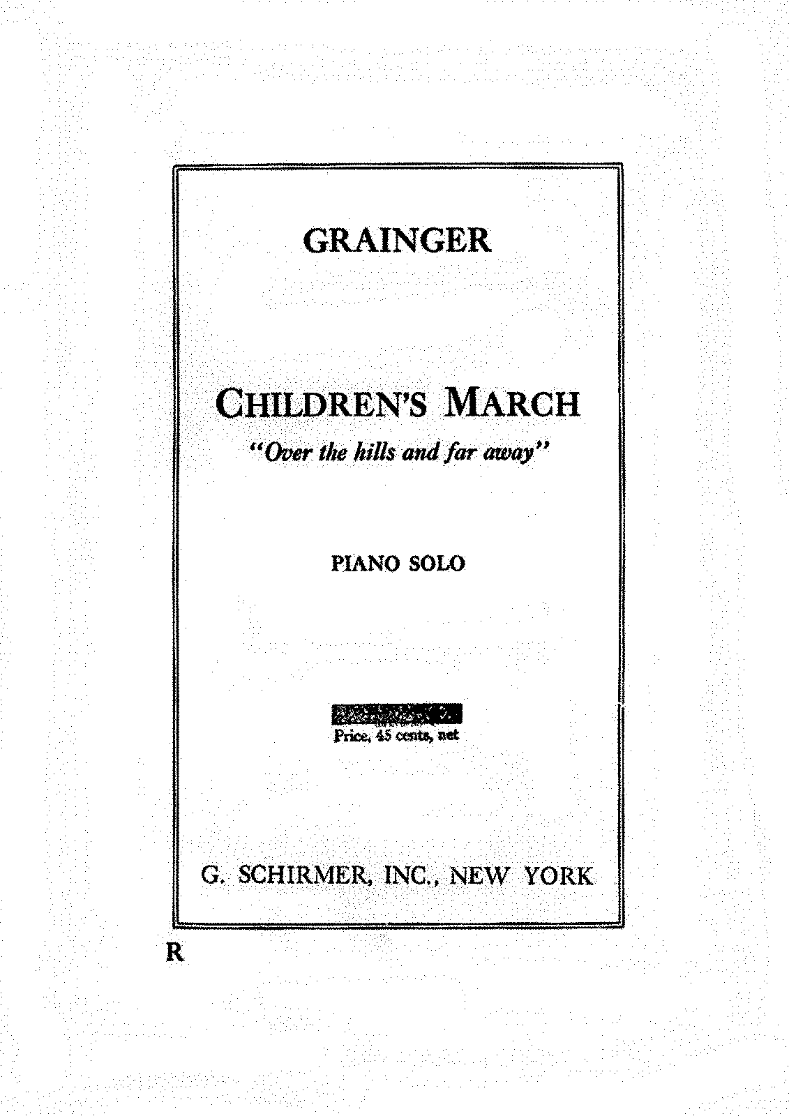 PMLP329119-Grainger - Children's March - Over the Hills and Far Away - Schirmer Edition.PDF