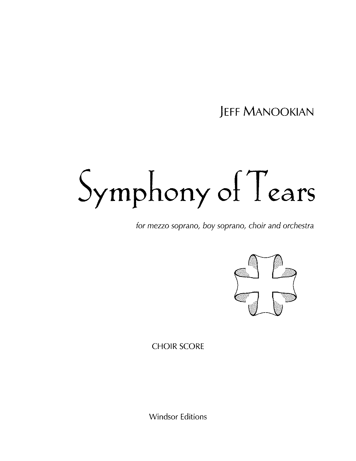 PMLP118441-JEFF MANOOKIAN - Symphony of Tears - Part 1 - vocal & piano score.pdf