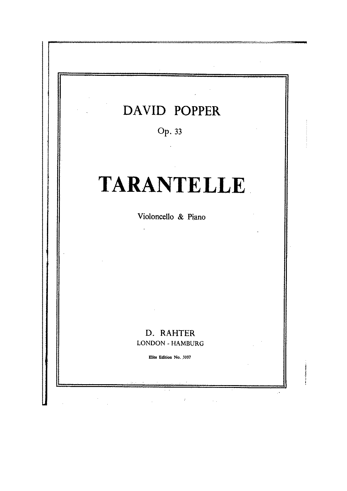 David Popper - Tarantella,Op.33,for cello and piano.pdf