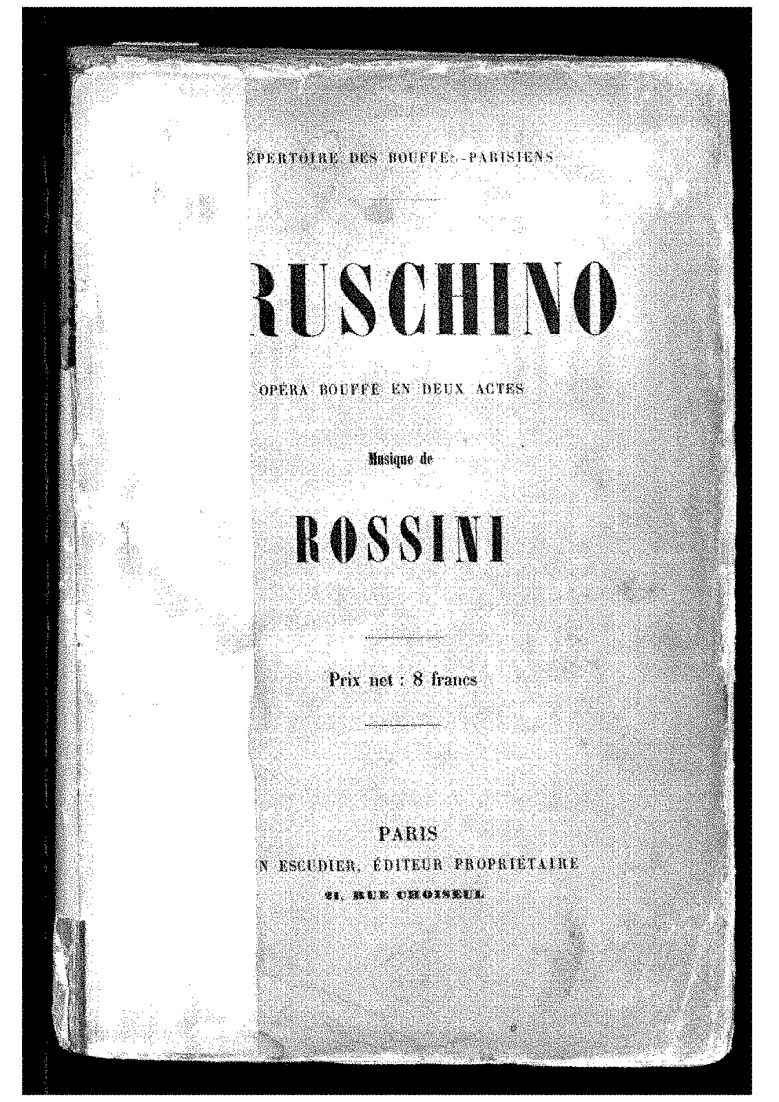PMLP76180-Rossini - Il signor Bruschino (french vs ed.Escudier).pdf