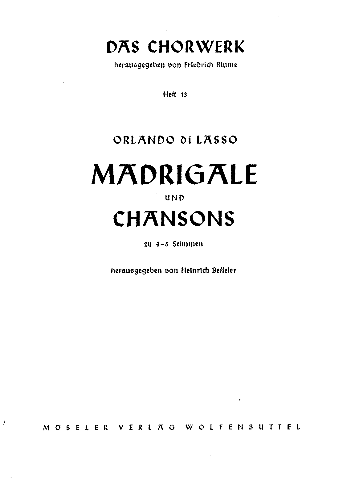 PMLP98987-Das Chorwerk 013 - Orlando di Lasso - Madrigals and Chansons a 4-5 voices.pdf