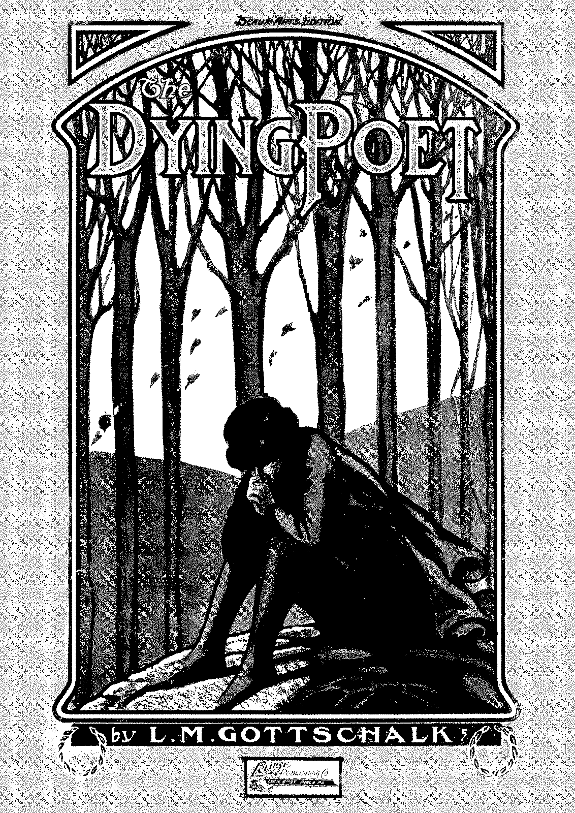PMLP06677-Gottschalk - 110 The Dying Poet - Eclips Publishing.pdf
