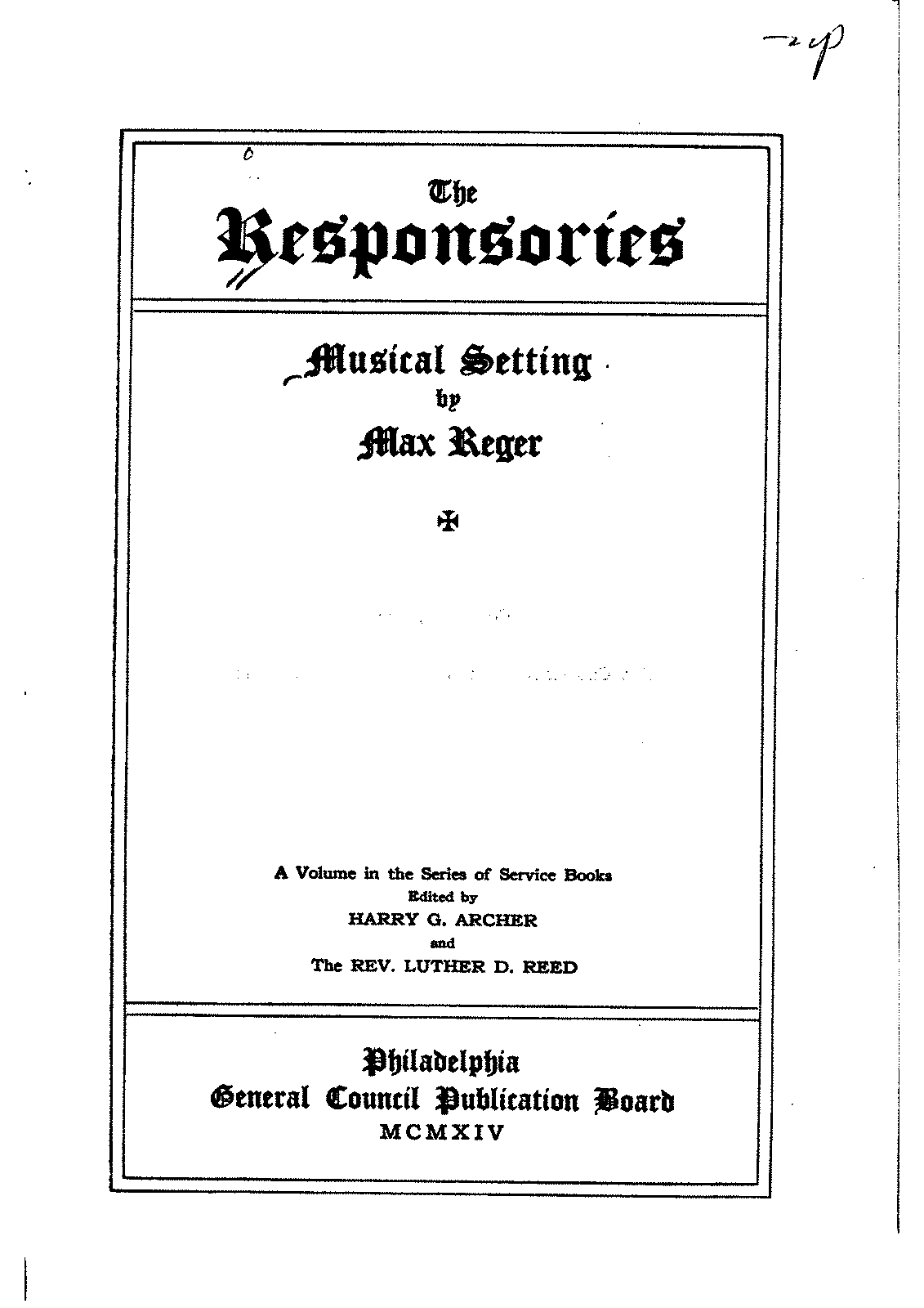 PMLP96815-Reger, Max, Responsories for Choir SATB a cappella.pdf