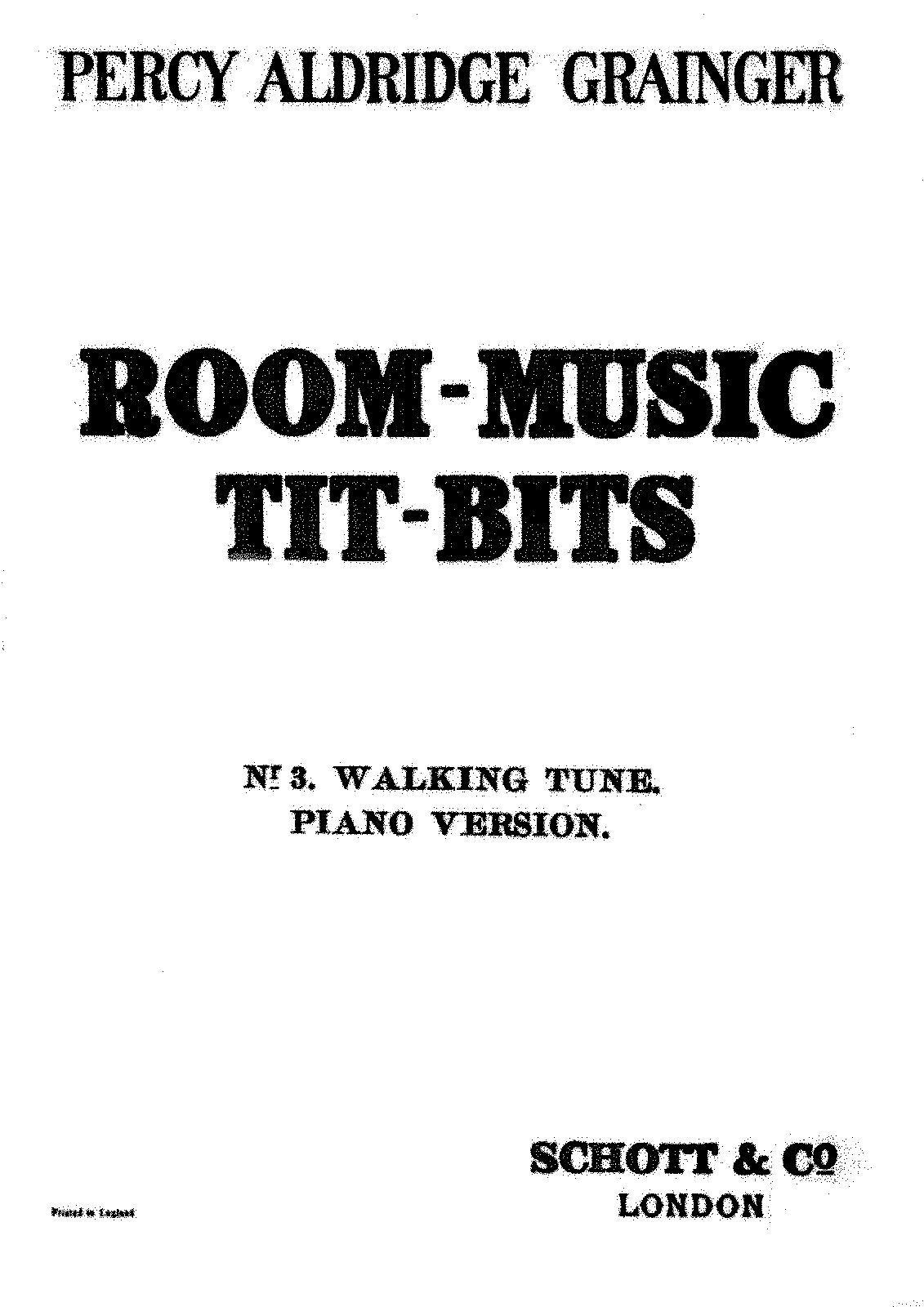 PMLP329359-Grainger - Room-Music Tit-Bits no 3 Walking Tune - Schott Edition.pdf