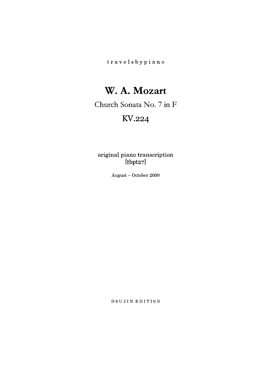 PMLP106048--travelsbypiano- tbpt27 W.A.Mozart Church Sonata No.7 in F KV.224 piano transcription -85D6664E-.pdf