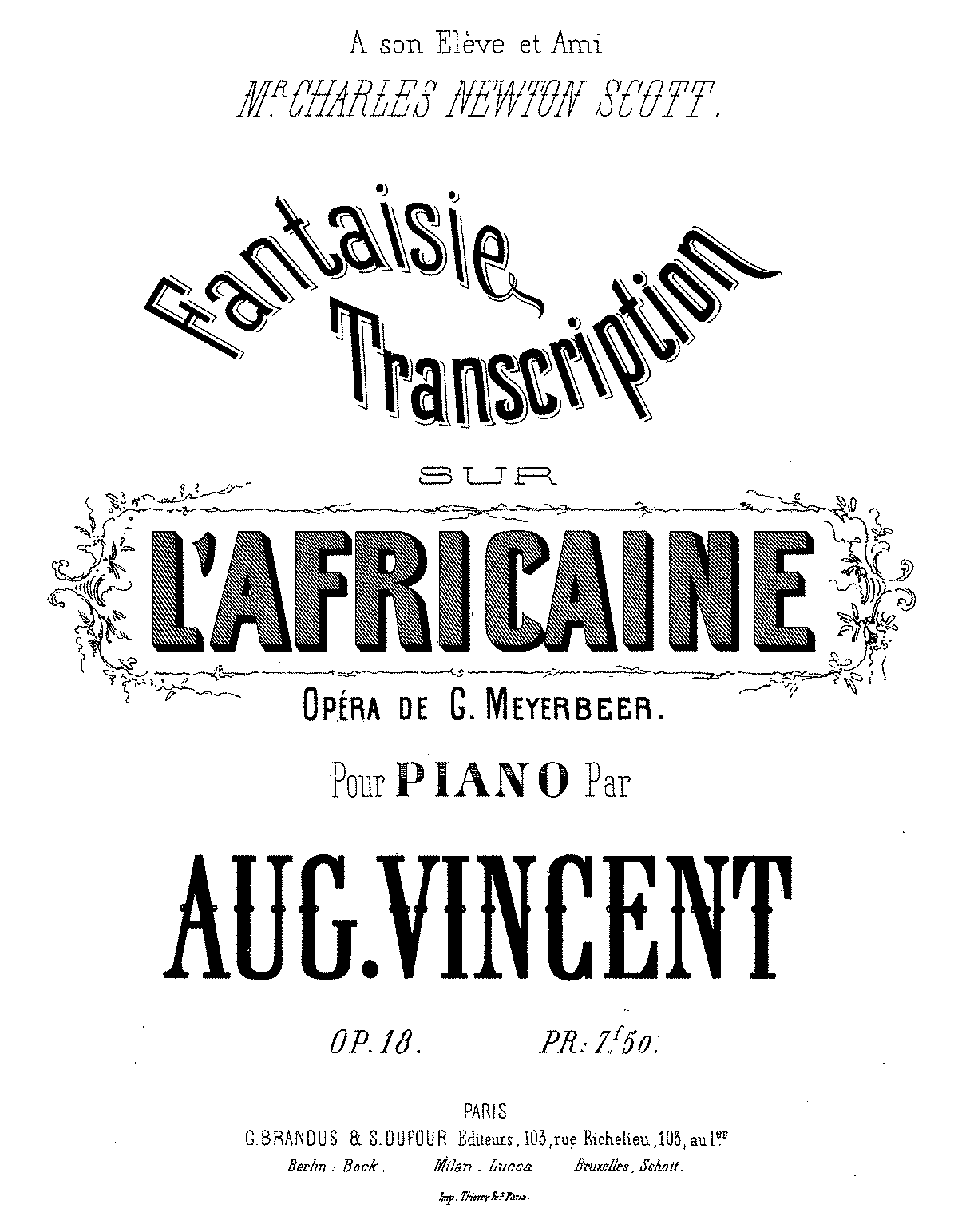 PMLP470029-AVincent Fantaisie transcription sur L'africaine, Op.18.pdf