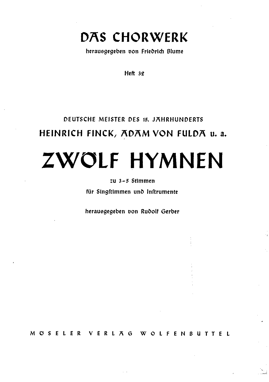PMLP103292-Das Chorwerk 032 - VA - 12 Hymns from german masters of 15th Century.pdf