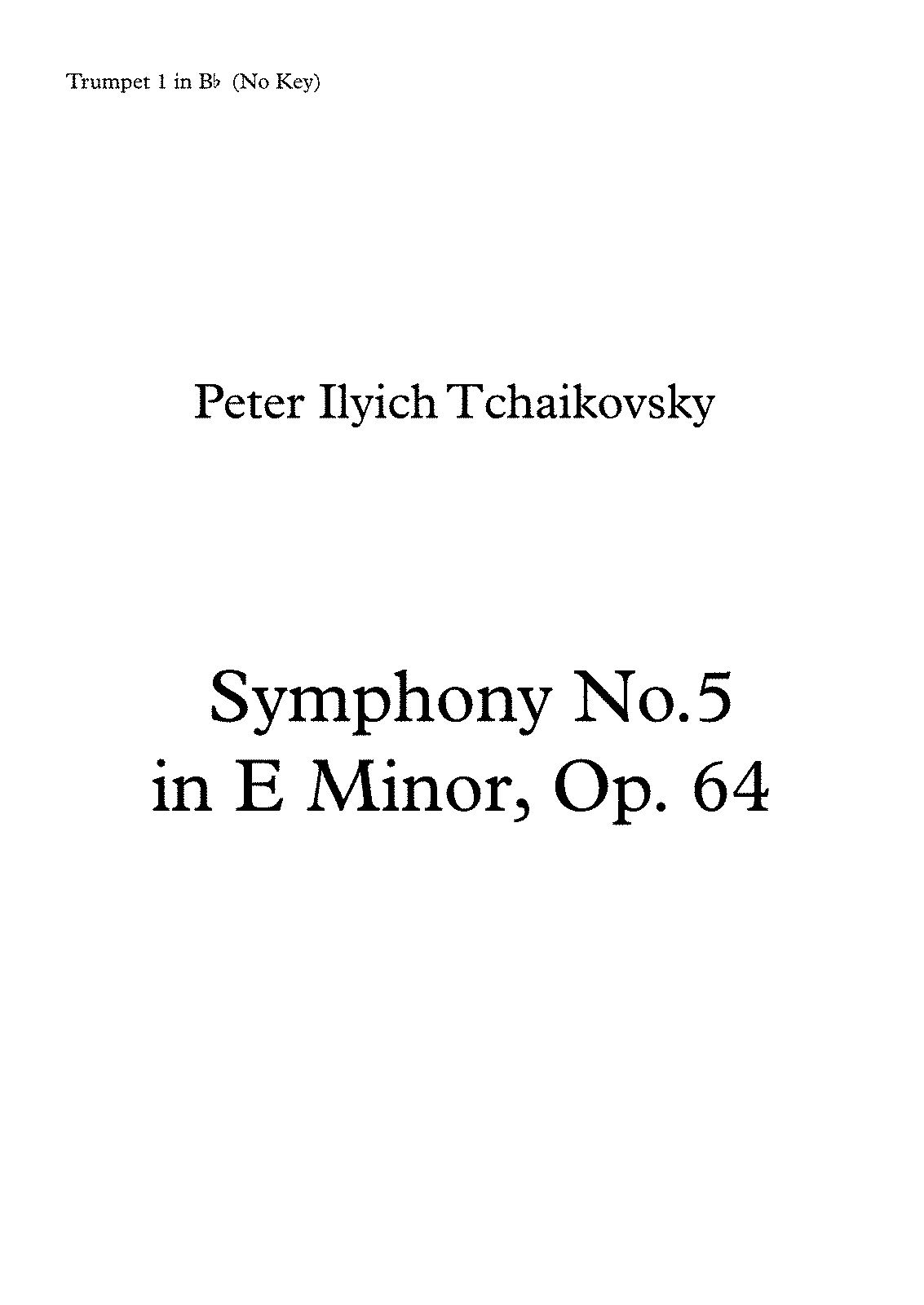 PMLP02739-Tchaikovsky Symphony No 5 - Trumpet 1 in Bb (No Key).pdf