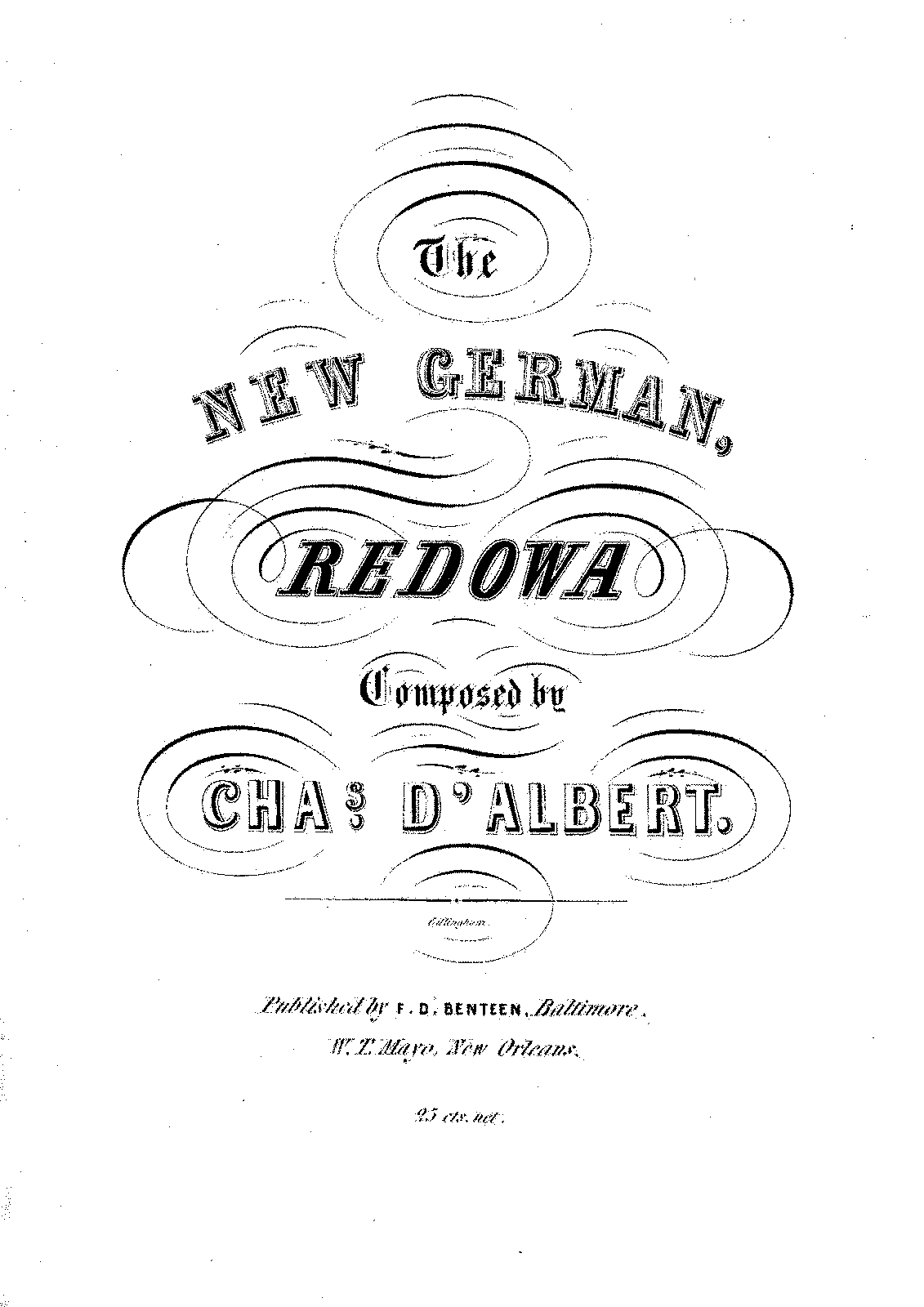 PMLP342526-Albert, Charles Louis Napoleon d' - 1809-1886 - The New German Redowa - F.D. Benteen.pdf
