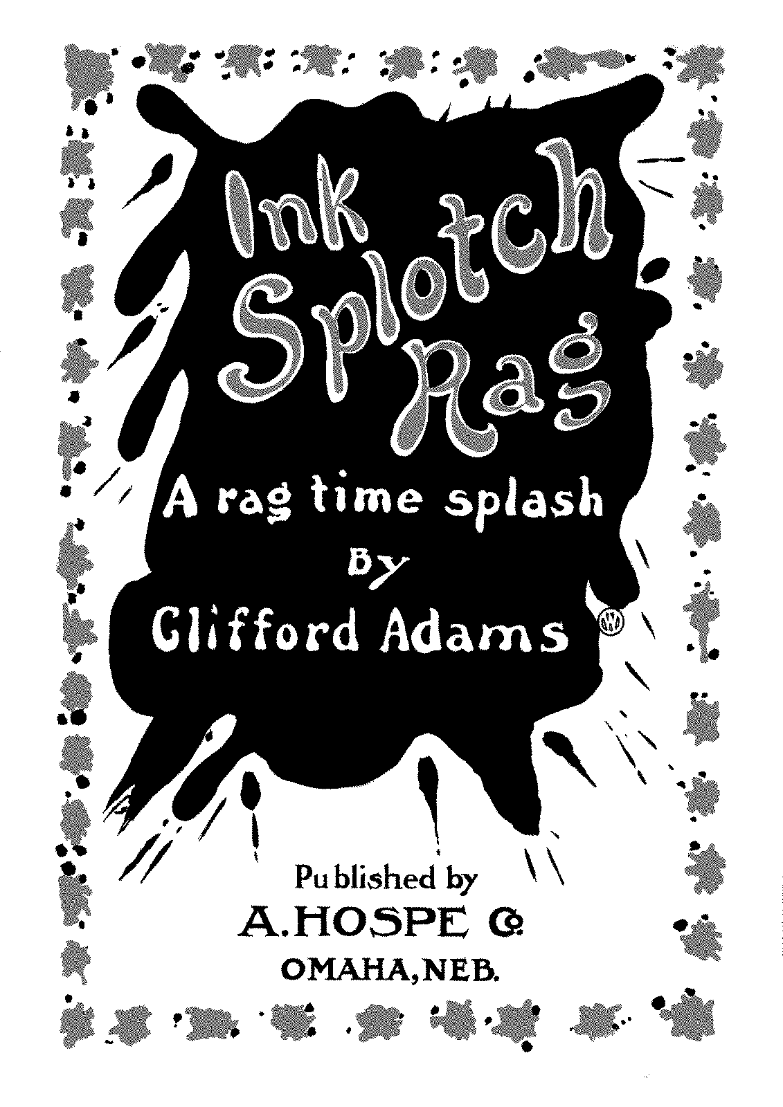 PMLP353544-Adams, Clifford - Ragtime - Ink Splotch Rag.pdf