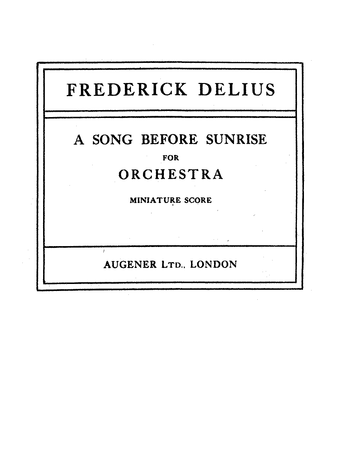 PMLP95505-Delius - A Song Before Sunrise for Orchestra (1918).pdf