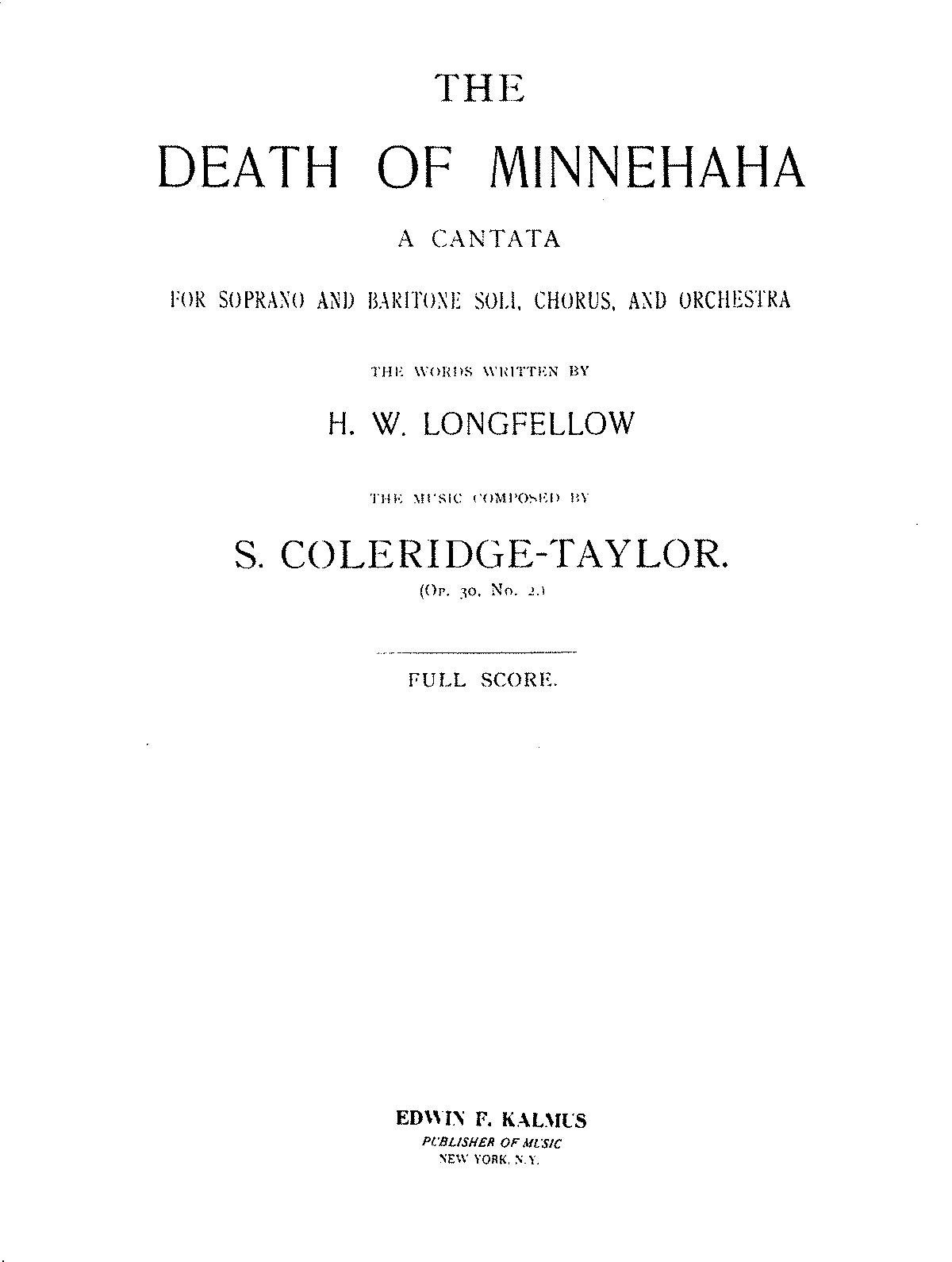 PMLP45230-The Death of Minnehaha for Soprano and Baritone Soli, Chorus, and Orchestra Op 30 No 2.pdf