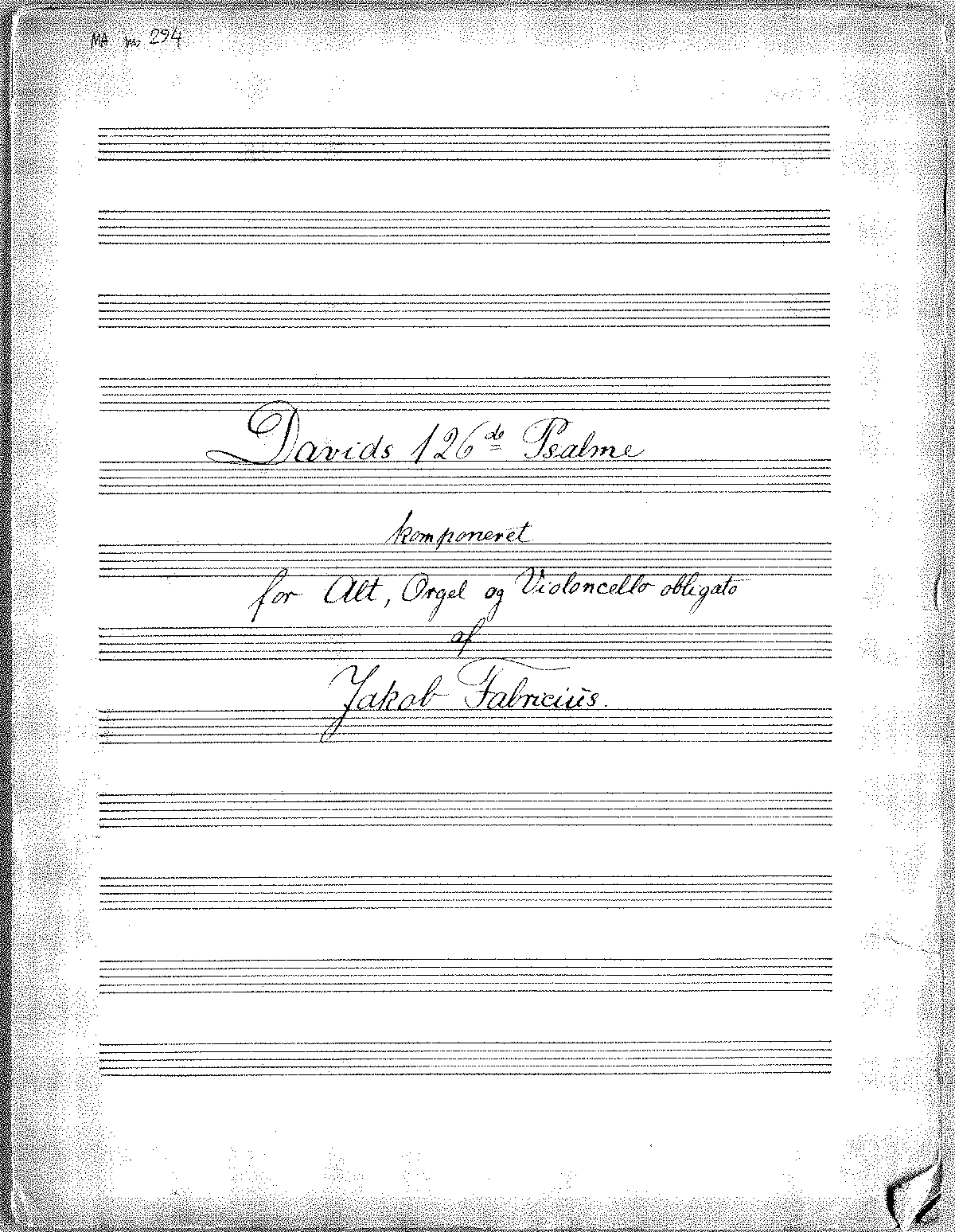 PMLP120251-Fabricius.J - Davids 126de Psalme for Alt, Orgel og Cello obligato (Ms autograph).pdf